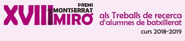 XVIII Premi Montserrat Miró i Marimon