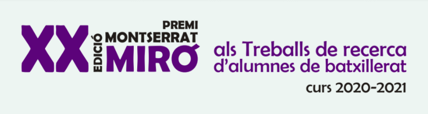 XX Edició Premi Montserrat Miró als Treballs de recerca d'alumnes de batxillerat