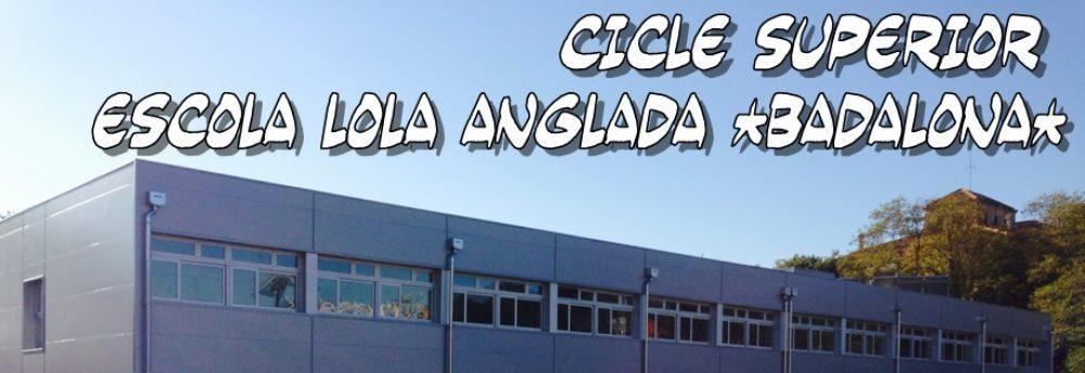 Cicle Superior – Escola Lola Anglada (Badalona)