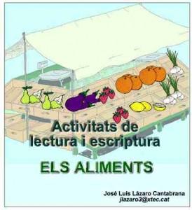 Activitats de lectura i escriptura: els aliments (J. L. Lázaro)