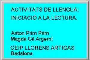 Activitats de llengua: iniciació a la lectura (Anton Prim, Magda Gil)
