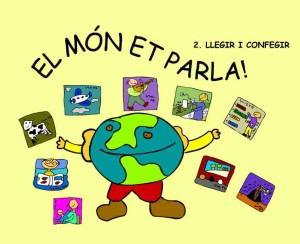 El Món et parla -Llegir i confegir- (E.J. López, I. Palahí, M. Borell)