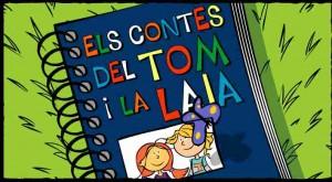Els contes del Tom i la Laia (Tresa Calbó) Edu365