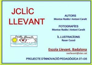 Jclic Llevant (M. Rodés, A. Caralt)