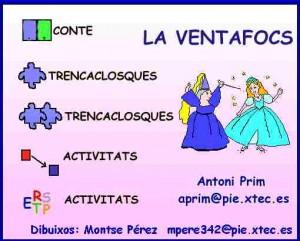 La Ventafocs (A. Prim, M. Pérez)
