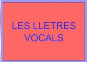 Les lletres vocals (Laura Moreno)