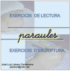 Paraules. Exercicis de lectura i escriptura (J.L. Lázaro)