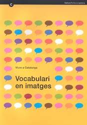 Viure a Catalunya. Vocabulari en imatges.