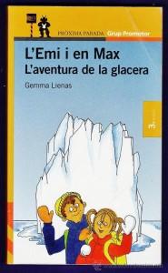 L'Emi i en Max aventura en la glacera