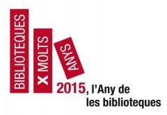 2015, L'ANY DE LES BIBLIOTEQUES