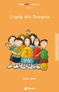 L'EQUIP DEL ROSEGONS