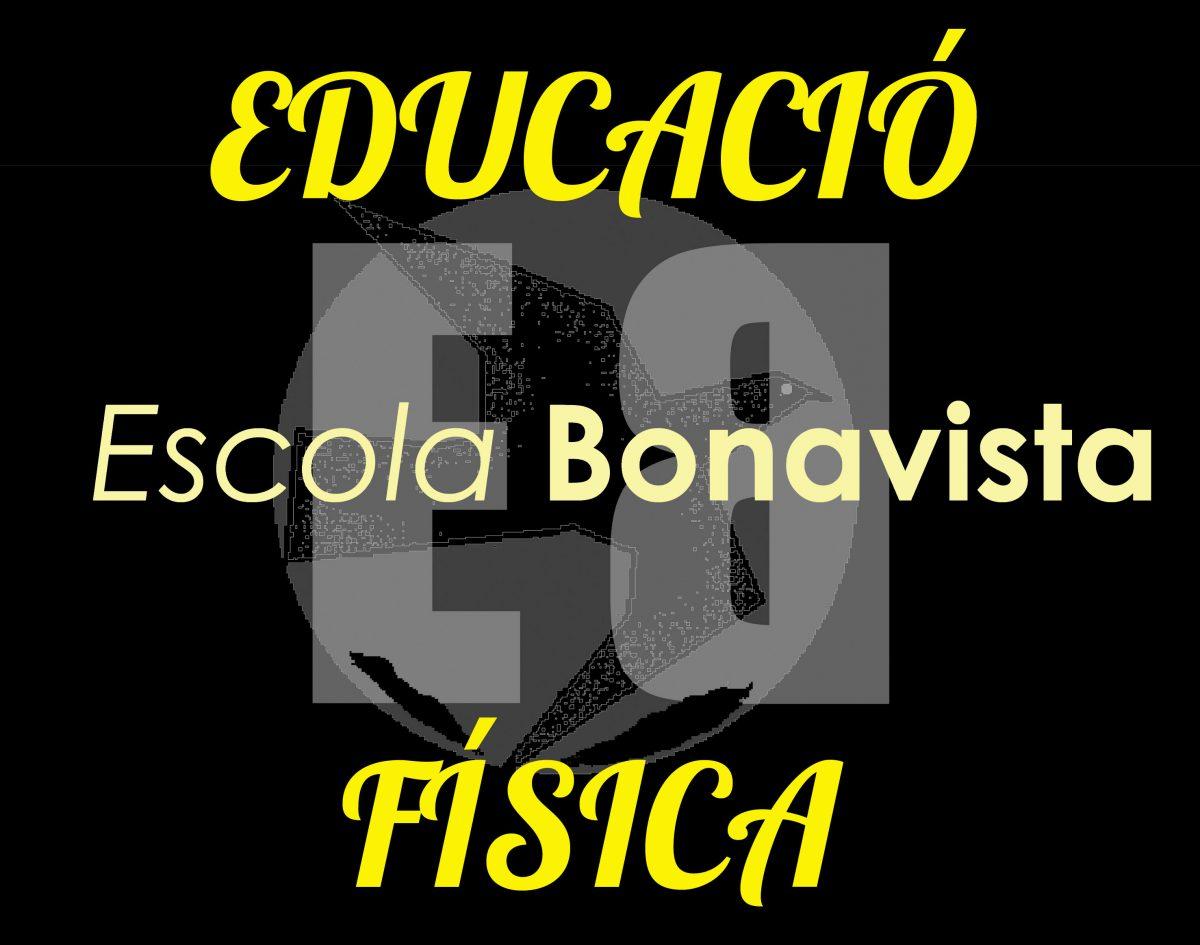 EDUCACIÓ FÍSICA (ESCOLA BONAVISTA)