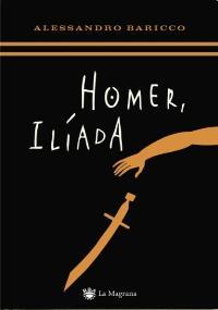 homer-iliada_alessandro-baricco_libro-omag879