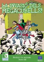 La invasió dels megacubells