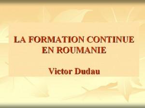 victor-dudauformatiopn-continue-en-roumanie