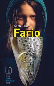 Santi Baró, Fario.