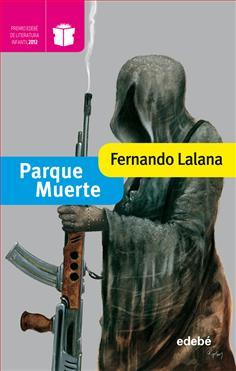 Fernado Lalana, Parque muerte. Ed. Edebé