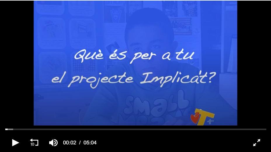 Què és per a tu el projecte Implica't+?