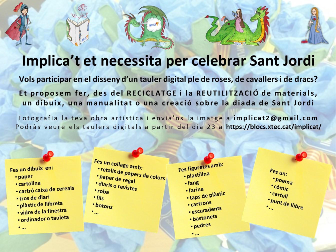 Implica't+ et necessita per celebrar Sant Jordi