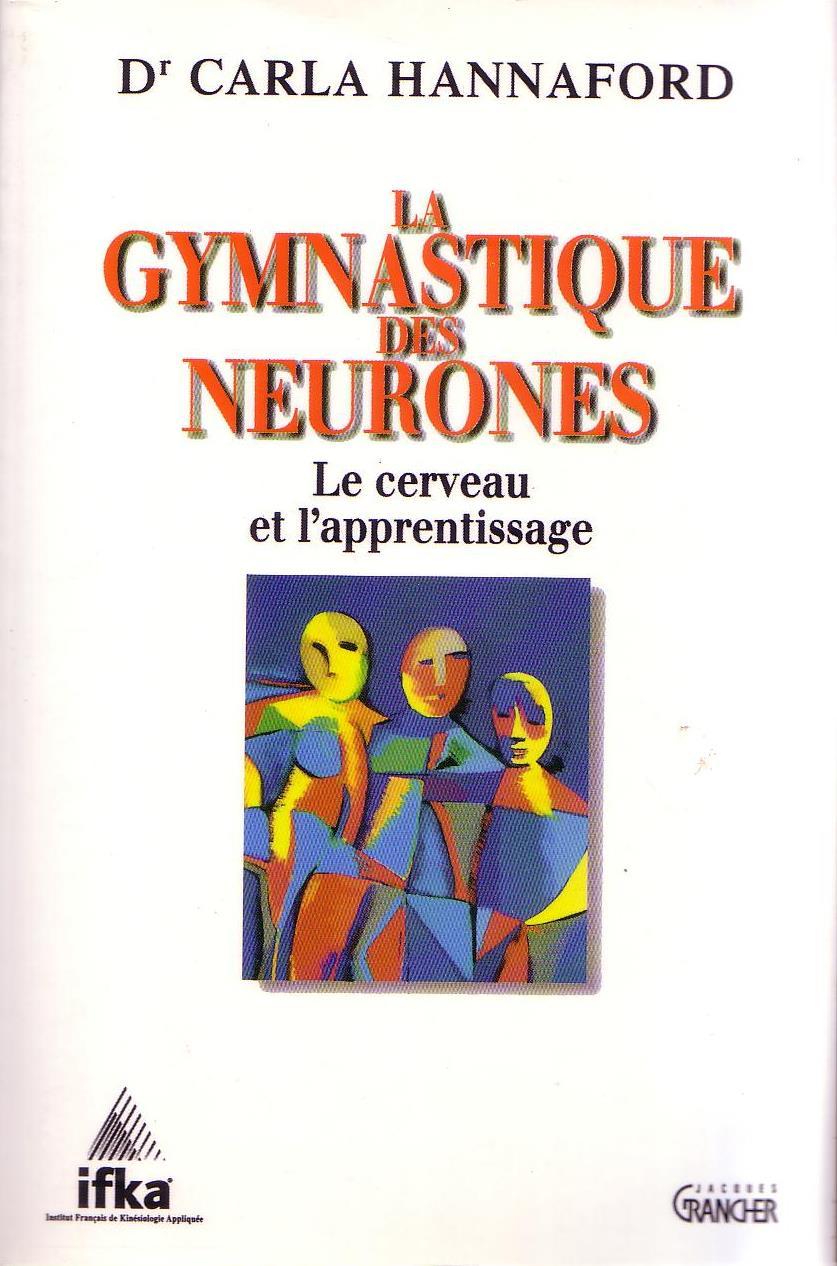 La Gymnastique de Neurones