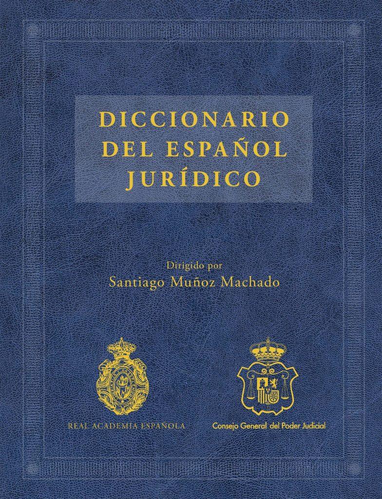 Diccionari Espanyol de la terminologia jurídica.