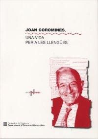 Joan Coromines, una vida…