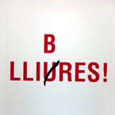 Poema visual per a la 43a fira del llibre d'ocasió antic i modern de Barcelona. B LLIURES, Joan Brossa.