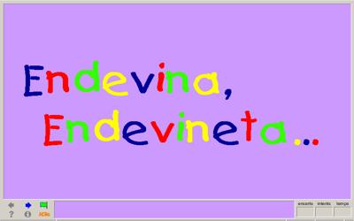 Resultat d'imatges de ENDEVINA ENDEVINETA