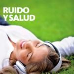 Informe RUIDO Y SALUD